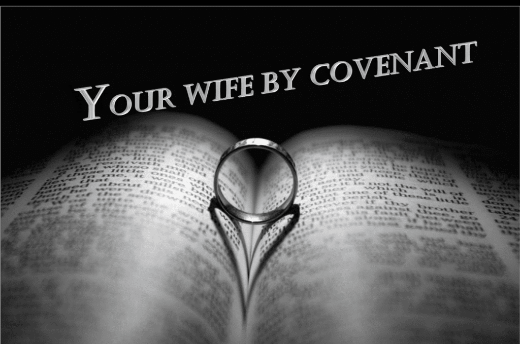rw-0002-your-wife-by-covenant-4-part-series
